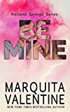 Be Mine: Holland Springs (English Edition)
