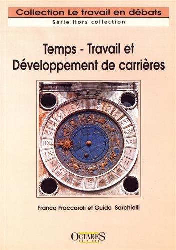 Temps - Travail et Développement de carrière par Franco Fraccaroli