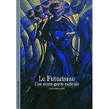 Le Futurisme: Une avant-garde radicale