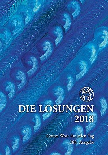 Die Losungen 2018. Deutschland/Die Losungen 2018: Geschenkausgabe Normalschrift