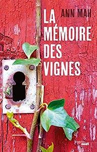 La Mémoire des vignes par Mah