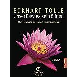 Eckhart Tolle - Unser Bewusstsein öffnen