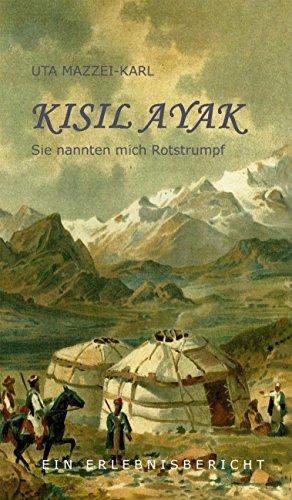 Kisil Ayak: Sie nannten mich Rotstrumpf