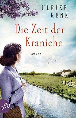 Buchseite und Rezensionen zu 'Die Zeit der Kraniche' von Ulrike Renk