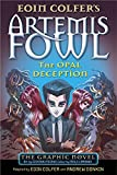 The Opal Deception: The Graphic Novel (Artemis Fowl Graphic Novels, Band 4)