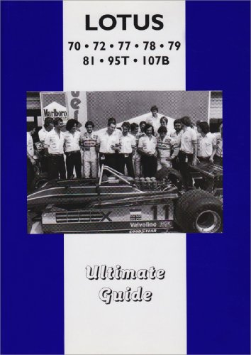 Lotus 70 72 77 78 79 81 & 107 Ultimate G (C P Press) (78 Lotus)