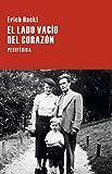 Libros Descargar en linea El lado vacio del corazon Largo Recorrido (PDF y EPUB) Espanol Gratis