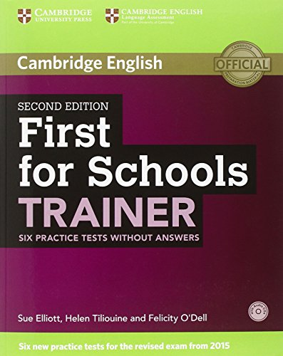 First for schools trainer. Practice tests. Without answers. Con CD Audio. Con espansione online