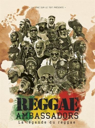 Reggae Ambassadors : La légende du reggae par Alexandre Grondeau
