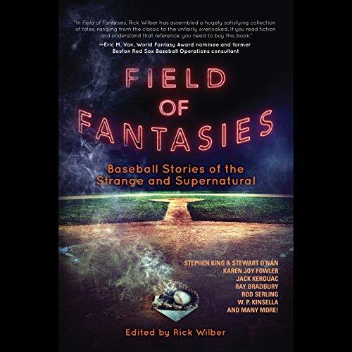 field-of-fantasies-baseball-stories-of-the-strange-and-supernatural