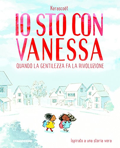 Io sto con Vanessa. Quando la gentilezza fa la rivoluzione