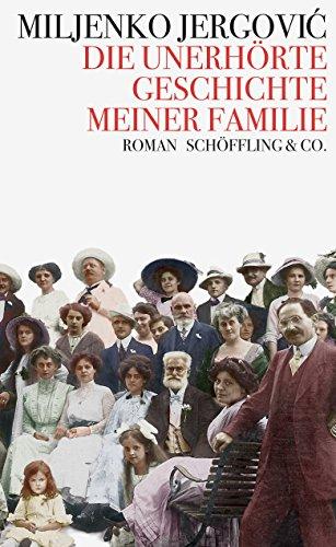 Preisvergleich Produktbild Die unerhörte Geschichte meiner Familie