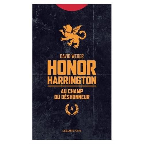 Honor Harrington, Tome 4 : Au champs du déshonneur