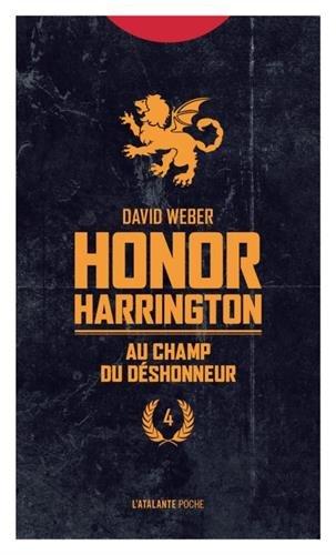 Honor Harrington, Tome 4 : Au champs du dshonneur