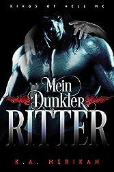 Mein Dunkler Ritter (gay romance) (Kings of Hell MC Deutsch 2)