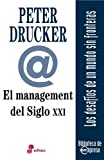 El management del siglo xxi (Prespectivas)