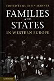 [Families and States in Western Europe] (By: Quentin Skinner) [published: June, 2011]