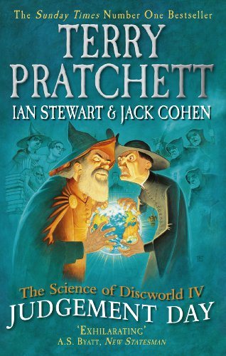 The Science of Discworld IV: Judgement Day (The Science of Discworld Series)