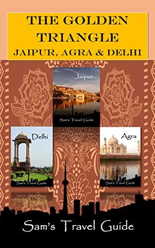 Golden Triangle: JAIPUR, AGRA & DELHI book cover