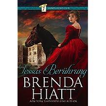 Tessas Berührung (Der Jagdclub der Sieben Heiligen Book 1) (English Edition)