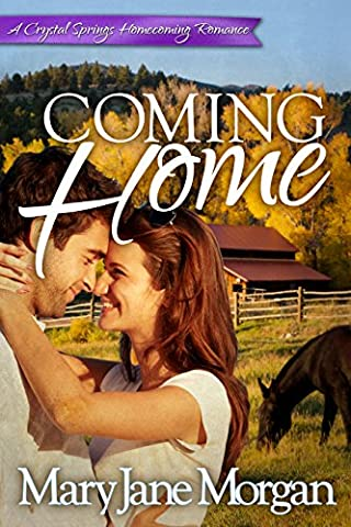 Coming Home (Crystal Springs Homecoming Romances Book 2)
