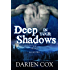 Deep in Your Shadows: The Village - Book Two (English Edition)