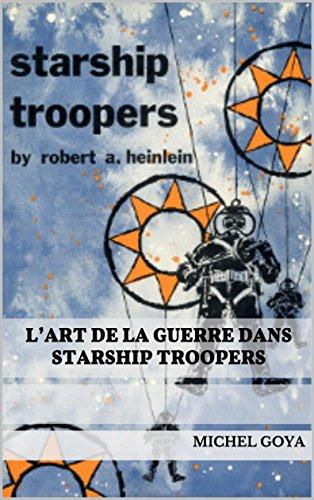 L'art de la guerre dans Starship Troopers par Michel Goya