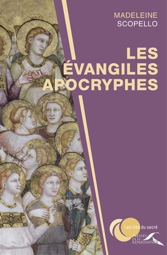 Les évangiles apocryphes par Madeleine SCOPELLO