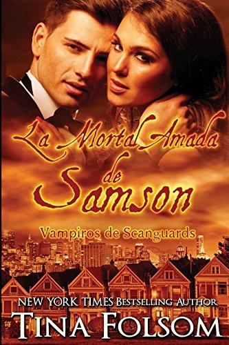 La Mortal Amada de Samson (Vampiros de Scanguards)