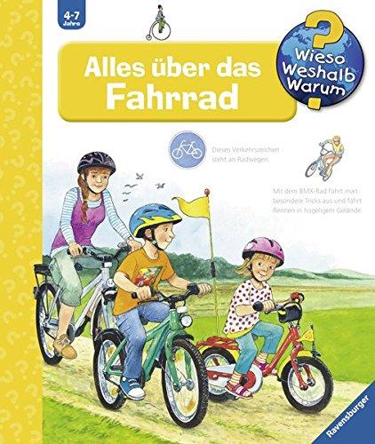 Preisvergleich Produktbild Alles über das Fahrrad (Wieso Weshalb Warum, Band 63)