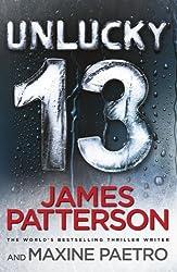 Unlucky 13: (Women's Murder Club 13) by James Patterson (2014-12-04)