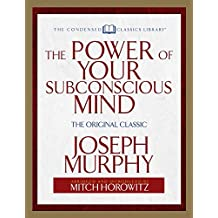 The Power of Your Subconscious Mind: The Original Classic  (Abridged) (English Edition)