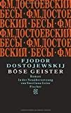 B?se Geister: Roman (Fjodor M. Dostojewskij, Werkausgabe)