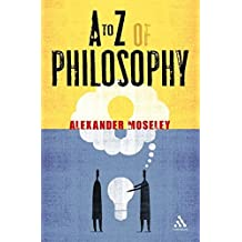 A to Z of Philosophy