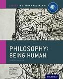 Oxford IB Diploma Programme: Ib course book: philosophy. Per le Scuole superiori. Con espansione online