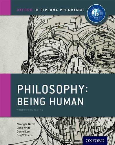 Oxford IB Diploma Programme: Ib course book: philosophy. Per le Scuole superiori. Con espansione online por Nancy Le Nezet