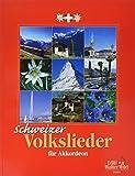 Schweizer Volkslieder für Akkordeon