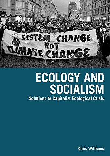 Ecology And Socialism: Capitalism and the Environment (Between the Lions) por Chris Williams
