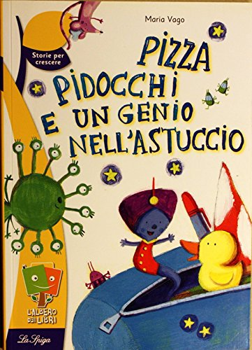 Pizza, pidocchi e un genio nell'astuccio