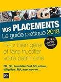 Vos placements - Le guide pratique - Prat Editions - 19/10/2017