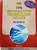 TPS Information Technology Online (Science) for Std. 12th
