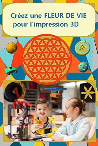 Créez une FLEUR DE VIE pour l'impression 3D: ainsi que 10 autres objets avec OpenSCAD par Nicolas Nicolas