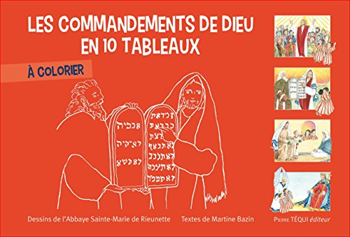 Les commandements de dieu en 10 tableaux à colorier