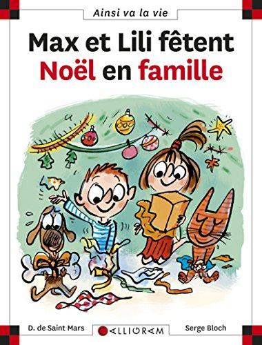 Max et Lili fêtent Noël en famille - tome 82 (82) par Dominique de Saint-mars
