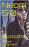 Neom 5.0: Mustaqbal (English Edition)