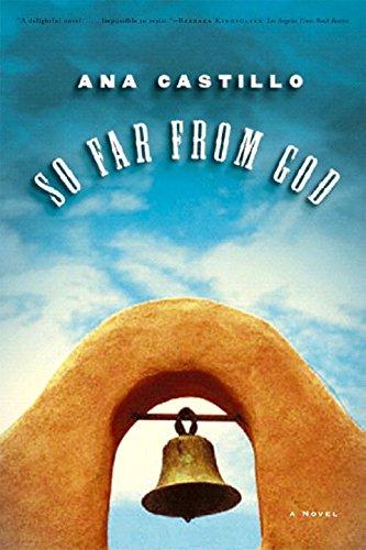 So Far from God: A Novel por Ana Castillo