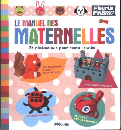 """<a href=""""/node/149721"""">Le Manuel des maternelles</a>"""