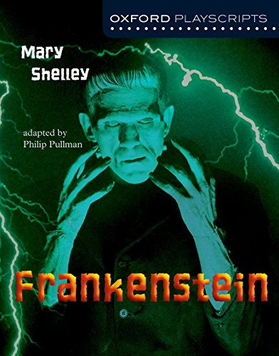 Oxford Playscripts: Frankenstein por Mary W. Shelley