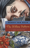 The Willow Pattern: A Judge Dee Mystery (Judge Dee Mystery Series)