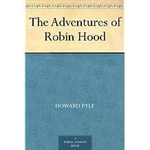 The Adventures of Robin Hood (English Edition)